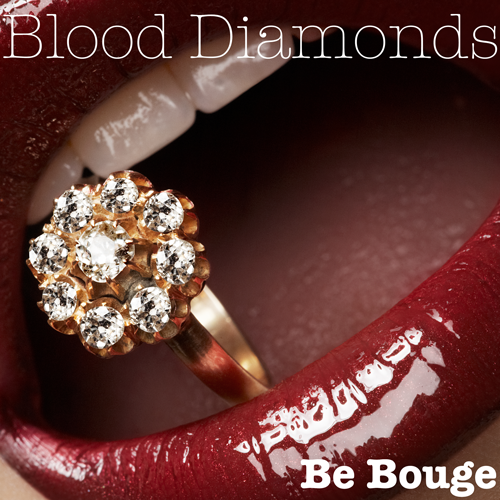 Blood Diamonds by Bouge